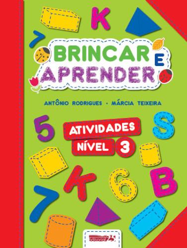 """Capa do Livro """"Brincar e Aprender - Atividades 3"""""""