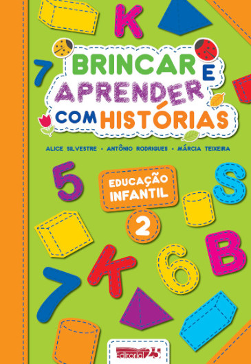 """Capa do Livro """"Brincar e Aprender Com Histórias - Educação Infantil 2"""""""