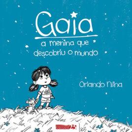 """Capa do livro """"Gaia: A Menina Que Descobriu o Mundo"""""""