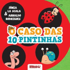 """Capa do livro """"O Caso das 10 Pintinhas"""""""