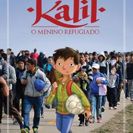 """Capa do Livro """"Kalil: O Menino Refugiado"""""""