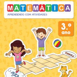"""Capa do Livro """"Matemática: Aprendendo com Atividades - 3º Ano"""""""
