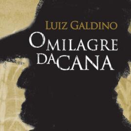 """Capa do Livro """"O Milagre da Cana"""""""