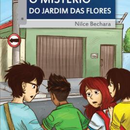"""Capa do Livro """"O Mistério do Jardim das Flores"""""""