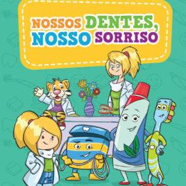 """Capa do Livro """"Nossos Dentes, Nosso Sorriso"""""""