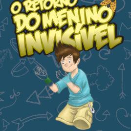 """Capa do livro """"O Retorno do Menino Invisível"""""""