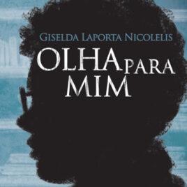 """Capa do Livro """"Olha Para Mim"""""""