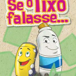 "Capa do Livro ""Se o Lixo Falasse"""