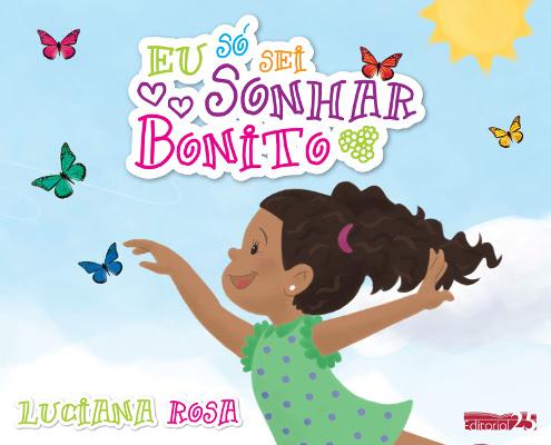 """Capa do livro """"Eu Só Sei Sonhar Bonito"""""""