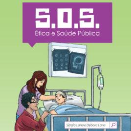 """Capa do livro """"S.O.S.: Ética e Saúde Pública"""""""