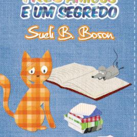 """Capa do livro """"Três Amigos e Um Segredo"""""""