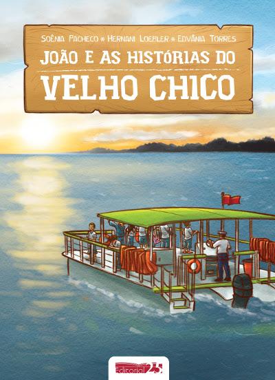 """Capa do livro """"João e as Histórias do Velho Chico"""""""