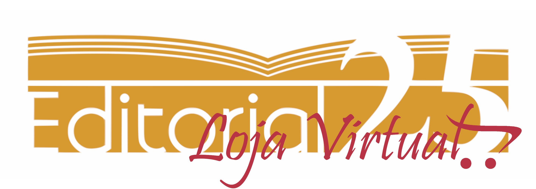 Loja Virtual - Editorial 25